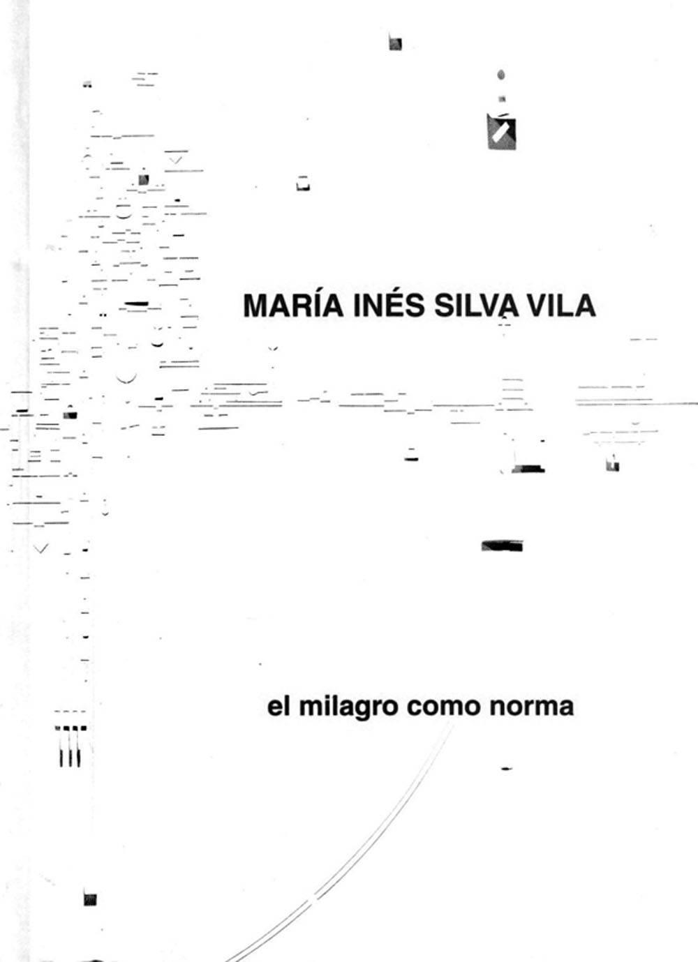 el-milagro-como-norma-maria-ines-silva-vila_1200w.jpg